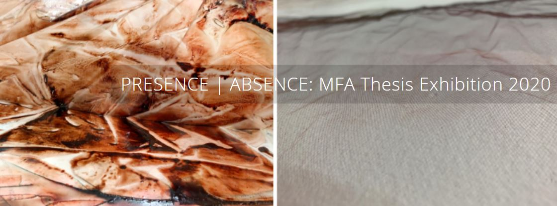 Zuccaire Gallery PRESENCE | ABSENCE: MFA Thesis Exhibition 2020