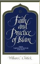 Chittick 1992 Faith and Practice of Islam
