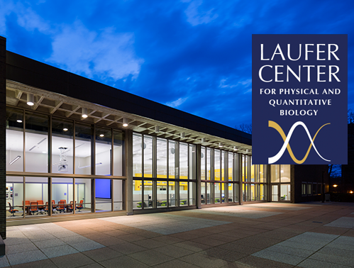 Laufer Center for Physical and Quantitative Biology