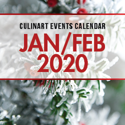 January & February 2020 CulinArt Calendar of Events