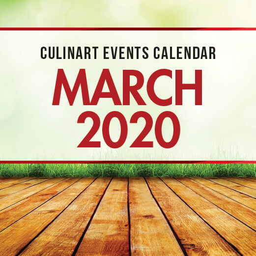 March 2020 CulinArt Calendar of Events