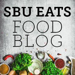 NEW! Student Written SBU Eats Food Blog