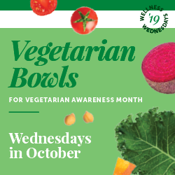 Vegetarian Bowls for Vegetarian Awareness Month | Wednesdays in October with your CulinArt Registered Dietitian