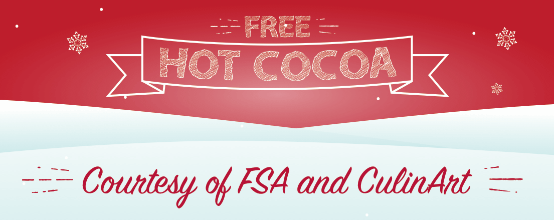 National Residence Hall Honorary (NRHH)FSA and CulinArt collaborated with the National Residence Hall Honorary (NRHH) to host 3 FREE Hot Cocoa tables at the Student Activities Center (SAC) lobby during Winter 2017-18.