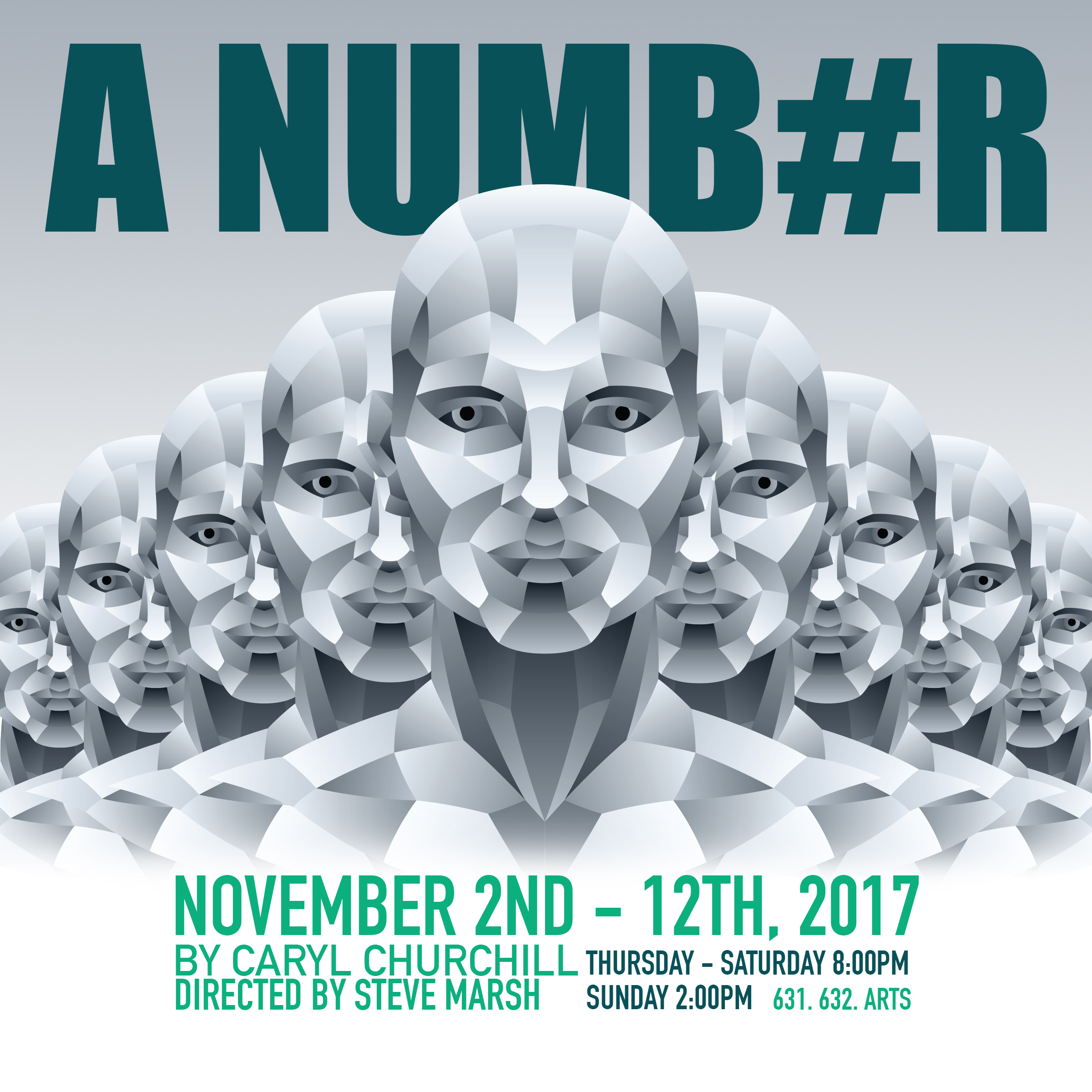 A NUMBER directed by Steve Marsh opens Thursday November 2