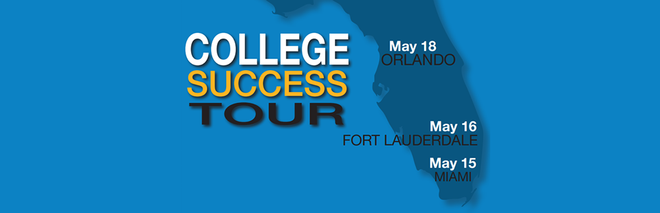 The College Success Tour Comes to Florida This Spring!