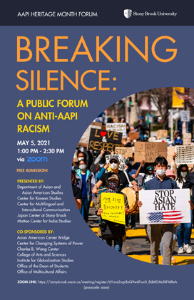 Breaking Silence: A Public Forum on Anti-AAPI Racism lecture