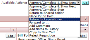 available actions menu showing options: approve/complete & show next, Approve/Complete step, Return to Shared Folder, Place PR on Hold, Return to Requisitioner, Forward to... Add Comment, Add Notes to History, Copy to New Cart, and Reject Requisition
